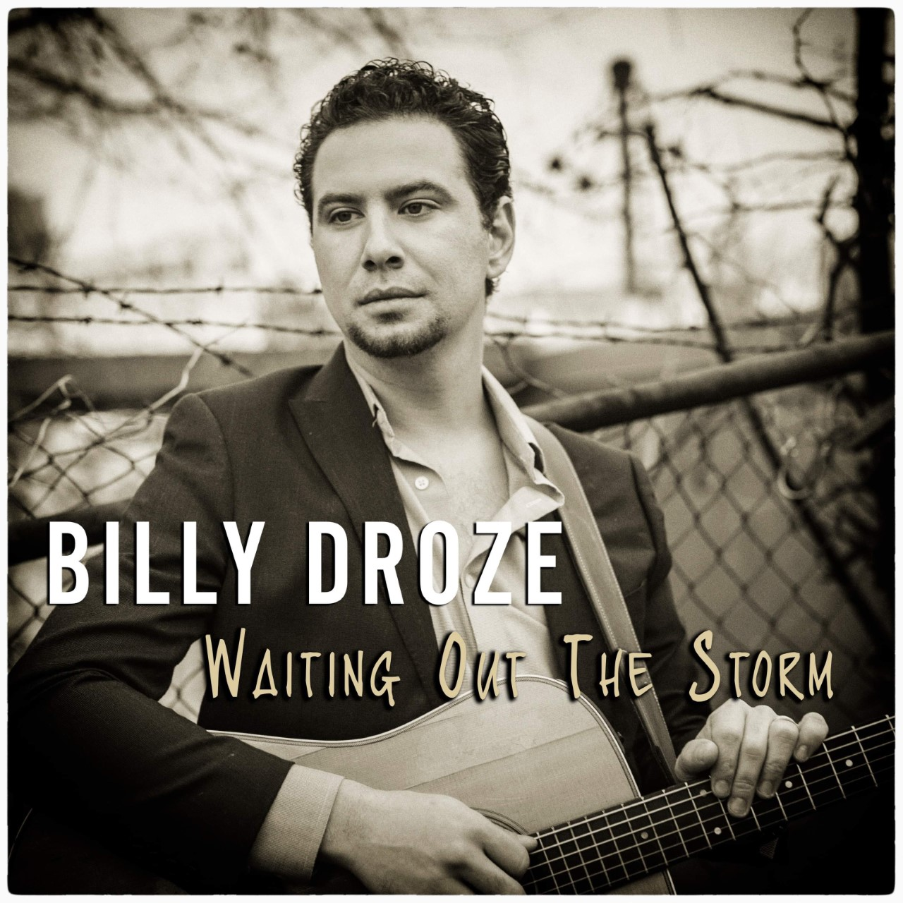 Billy Droze Waiting Out The Storm Single Art