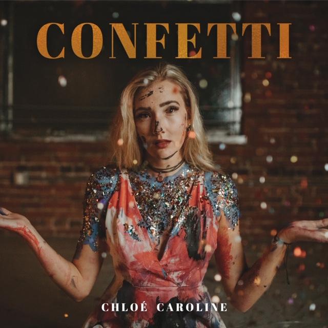"""Chloe Caroline """"Confetti"""" Cover"""